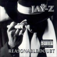 Reasonable Doubt by JAY Z