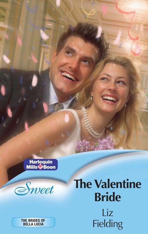 Amazon.com: Mills & Boon : The Valentine Bride (The Brides of Bella Lucia) eBook: Liz Fielding: Kindle Store
