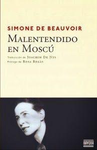 http://www.losmilyunlibros.com/2014/01/malentendido-en-moscu-beauvoir.html