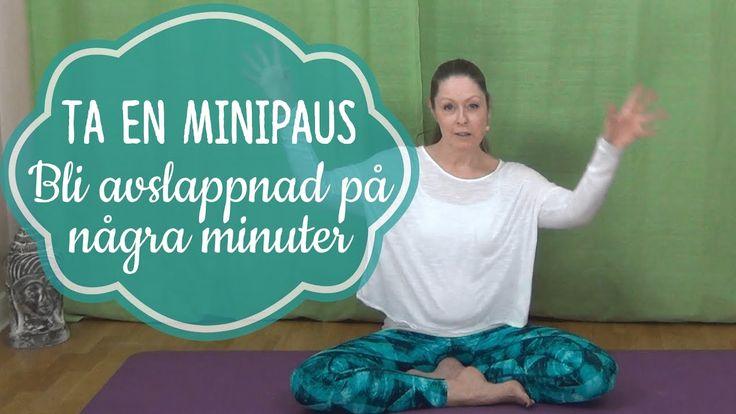 Minipaus del 2 - bli avslappnad på några minuter