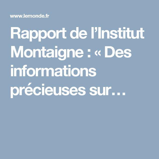 Rapport de l'Institut Montaigne: «Des informations précieuses sur…