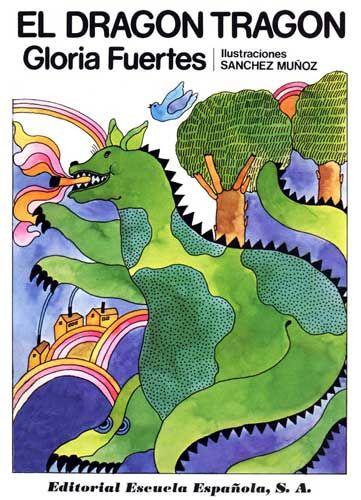 """""""El dragón tragón"""", Madrid, Escuela Española, 1978."""