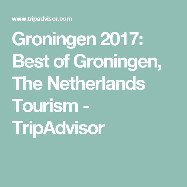 Groningen 2017: Best of Groningen, The Netherlands Tourism - TripAdvisor