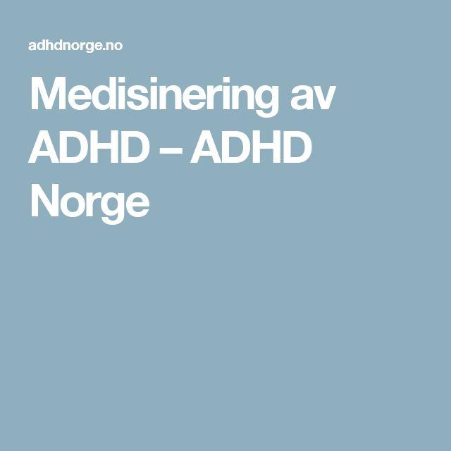 Medisinering av ADHD – ADHD Norge