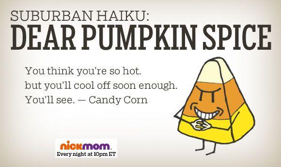 Suburban Haiku: Dear Pumpkin Spice