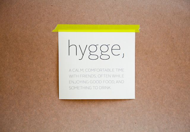 "Explanation of the Danish word ""Hygge"" #Copenhagen - Do you have that word in your language? (by unknown)"
