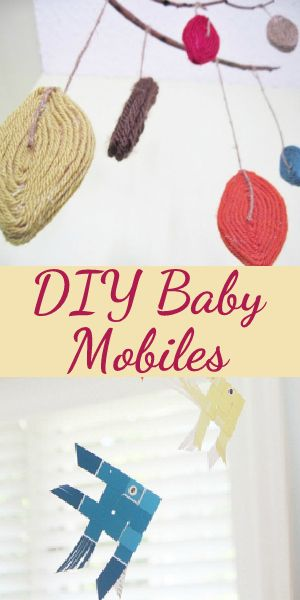 DIY Homemade Baby Mobiles