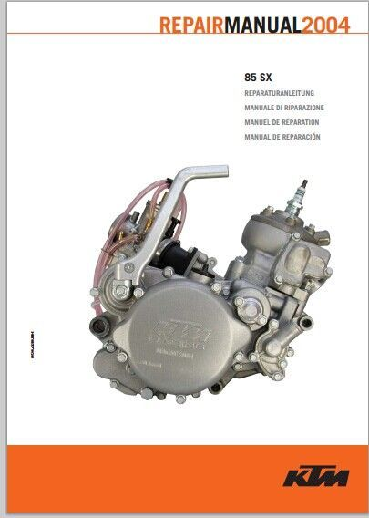 2004 KTM 85 SX Service Repair ManualThis is the most complete Service Repair Manual for the 2004 KTM 85 SX Service Repair Manual ever compiled by mankind. This DOWNLOAD contains of high quality diagrams and instructions on how to service and repair your motorcycle . This is a must for the Do-It-Your