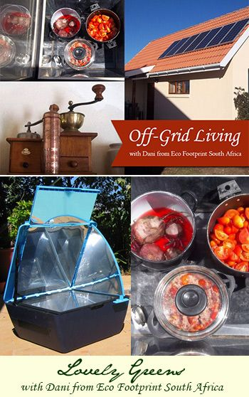Have you ever wondered if you could live a comfortable and modern life without paying an electricity bill? Dani from Eco Footprint ~ South Africa shares how she and her family do it using power from solar ovens, solar panels, and hand-powered tools. Amazing stuff!