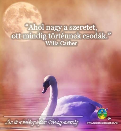 Willa Cather gondolata a szeretetről. A kép forrása: Az Út a Boldogsághoz Magyarország