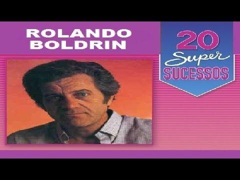 Rolando Boldrin  - 20 Super Sucessos - Completo