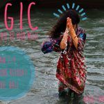 MAGIC – LIVE YOUR DREAM, BE YOUR MAGIC WITH TINA TAINUI January 2nd – 9th, 2017. 7 days