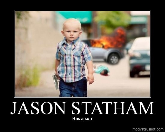 Jason Statham... demotivational-posters: Willis Sons, Motivation Poster, Laughing, Funny Things, Demotivational Posters, Funny Bones, Dads, Jason Statham
