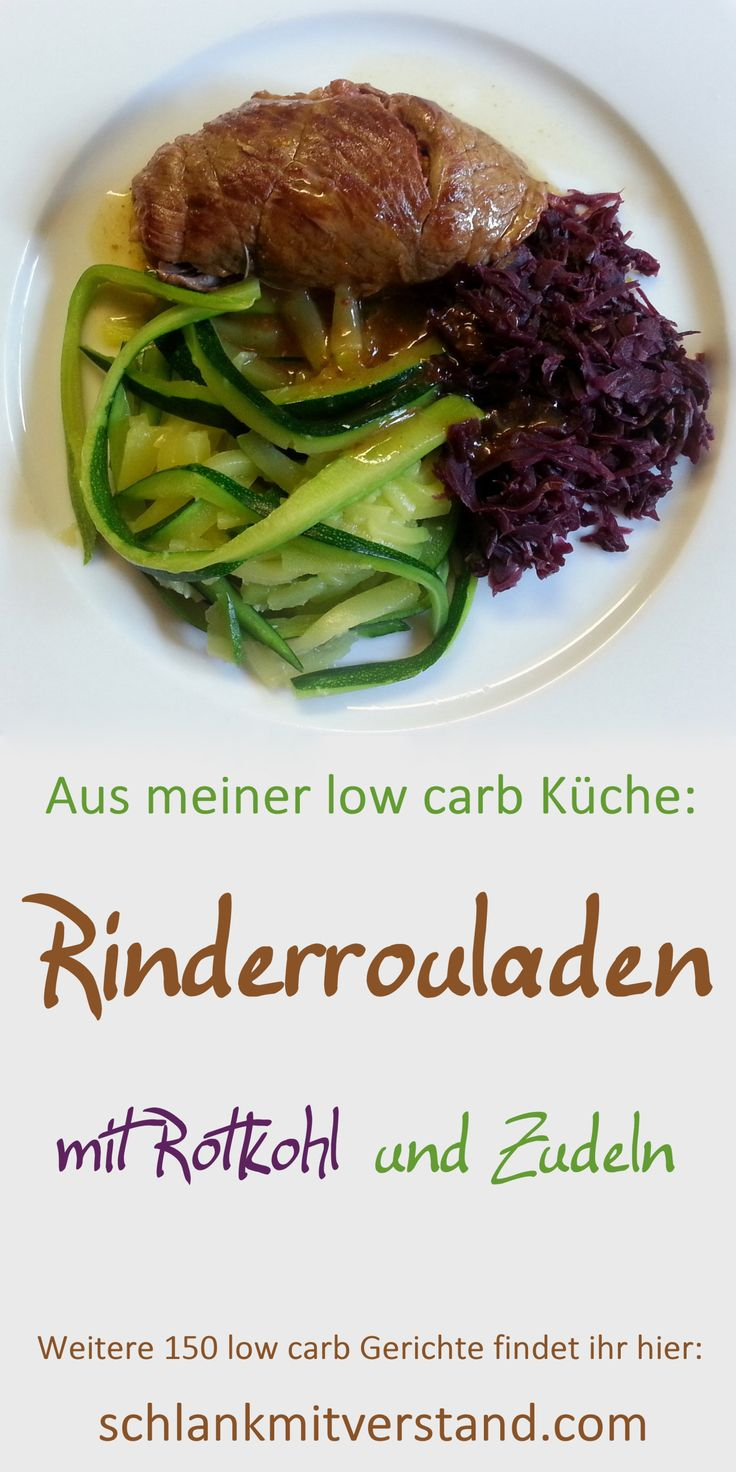 low carb Rinderrouladen mit Rotkohl und Zudeln Wenn wir bei diesem tollen Essen einfach mal die Kartoffeln, Nudeln oder Klöße weglassen ist es trotzdem sehr lecker und kohlenhydratarm. Ich bereite immer mind. 8 Rouladen auf Vorrat (die kann man prima einfrieren) oder eben für mehrere Personen zu. #lowcarb #abnehmen #essen #kochen #kohlenhydratarm #Rezept #deutsch