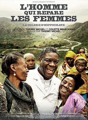 L'Homme qui répare les femmes sort en salle - Sortie du documentaire soutenu par Amnesty International, un regard sur le combat de Denis Mukwege qui « répare » des milliers de femmes violées pendant des vingtaines d'année en République démocratique du Congo. - Affiche du film L'Homme qui répare les femmes