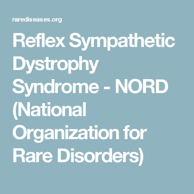 Reflex Sympathetic Dystrophy Syndrome - NORD (National Organization for Rare Disorders)
