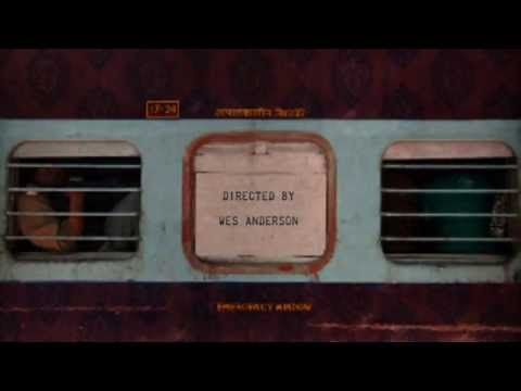 Darjeeling Limited Movie Title Sequence