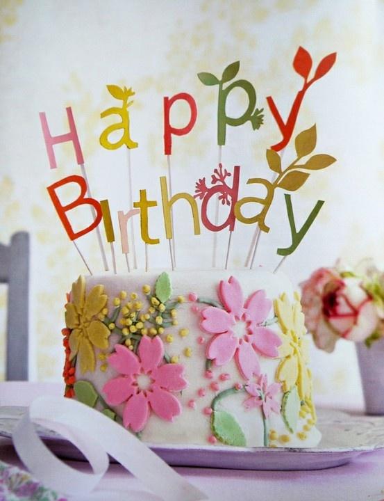happy birthday happy birthday happy birthday: Happy Birthday, Birthday Parties, Cakes Toppers, Flowers Cakes, Parties Ideas, Fondant Flowers, Birds Parties, Parties Treats, Birthday Cakes
