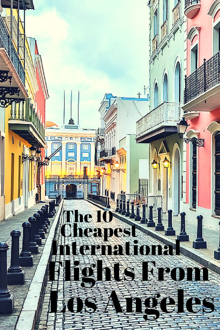 The 10 cheapest international flights from Los Angeles. #travel