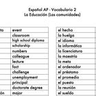 "This is a vocabulary list created for the theme ""Las familias y comunidades"" for the AP Spanish class. This list is based around an Education unit..."