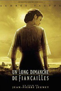"""A Very Long Engagement: This is an amazing movie! If you like Amelie & you haven't seen this then it's a must watch. """"Tells the story of a young woman's relentless search for her fiancé, who has disappeared from the trenches of the Somme during World War One. Director: Jean-Pierre Jeunet. Feat: Audrey Tautou, Jodie Foster"""