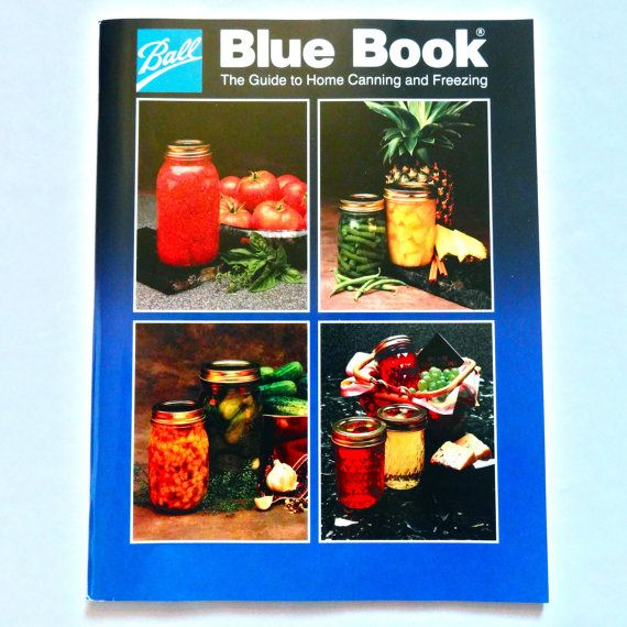 Ball Blue Book Guide to Home Canning
