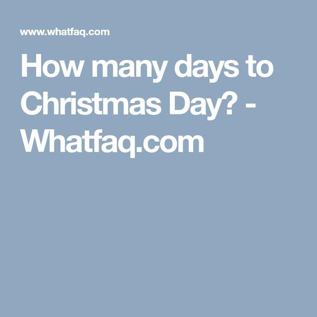 How many days to Christmas Day? - Whatfaq.com