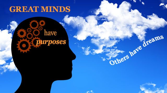 Great minds have purposes: Dreams Quotes