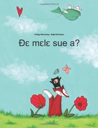 De mele sue a?: Children's Picture Book (Ewe Edition): Philipp Winterberg, Nadja Wichmann: 9781499377354: Amazon.com: Books