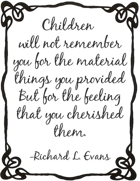 so true so true so true: Parents, Inspiration, Quotes, Cherish, So True, Truths, My Children, Things, Kids