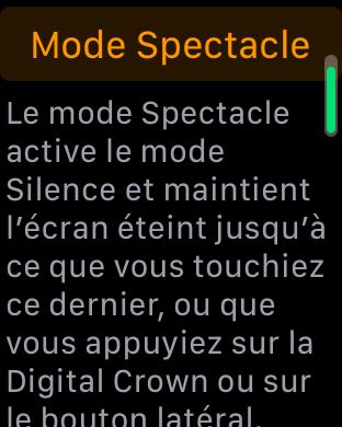Depuis l'arrivé de watchOS 3.2,  une nouvelle option a fait son apparition dans le centre de contrôle de votre Apple Watch. Il s'agit du mode Spectacle, qui une fois activé éteindra l'écran et activera le mode silence. Dans ce tutoriel, je vais vous expliquer comment activer le mode spectacle.