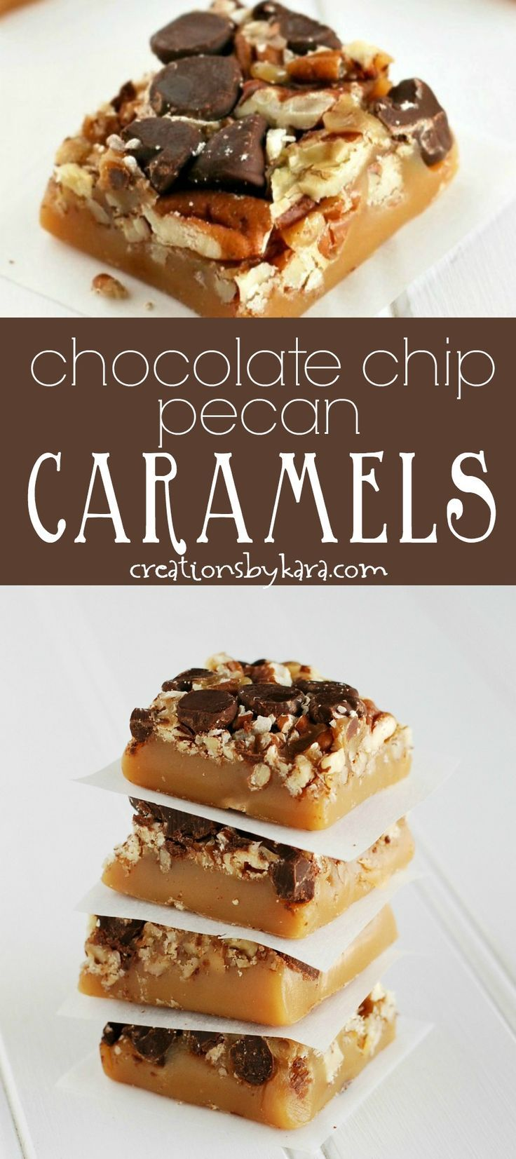 Chocolate Chip Pecan Caramels - if you love turtle candies, you must make this recipe for homemade caramels. They are so decadent! #caramels #candyrecipe via creationsbykara.com