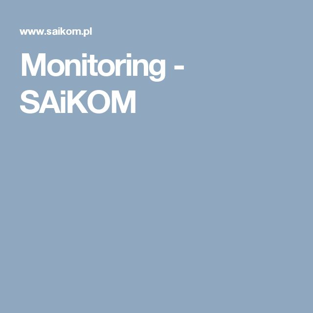 Monitoring  - SAiKOM