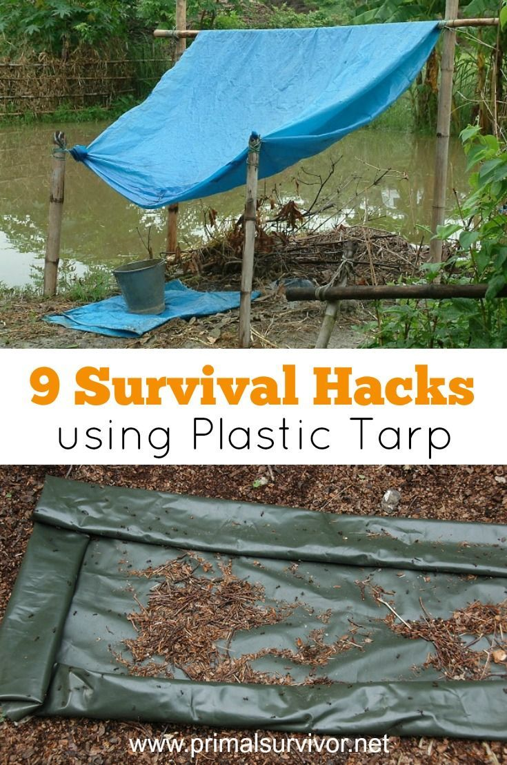 9 Ingenious Survival Hacks Using Plastic Tarp. If a disaster strike and you need to flee, what would you take with you? There is a lot of debate about what to pack in your survival bag (aka Bug Out Bag), but there is one item you shouldn't omit: a plastic tarp. Though light and compact, a plastic tarp can perform a multitude of tasks and very well may save your life in survival situations. Here are just some of the amazing uses for plastic tarps for survival. Emergency Shelter. Rainwater Col
