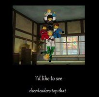 Come at us, cheerleaders.  GO NINJA GO!!! I like Lloyd out of all of them :)