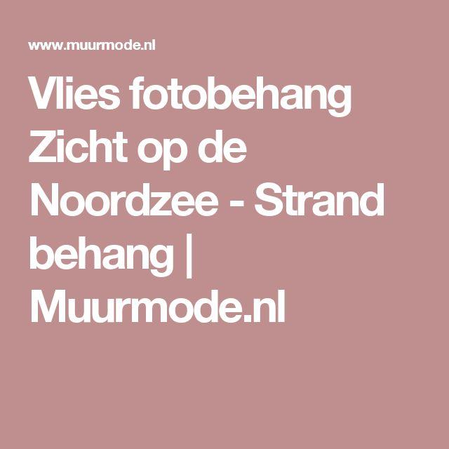 Vlies fotobehang Zicht op de Noordzee - Strand behang | Muurmode.nl