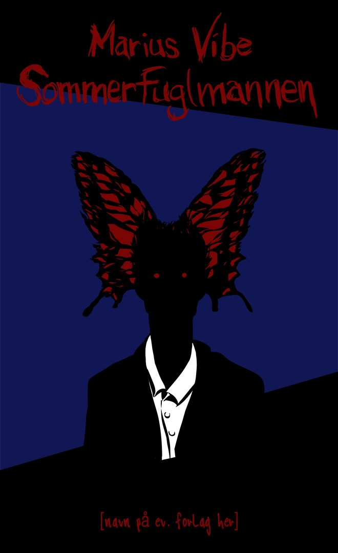 """""""The Butterfly Man"""" - book cover 2 [Marius Vibe 2016] - This is a book cover idea I made for my first novel, """"the Butterfly Man"""". #dark #scary #twisted #gloomy #butterfly #book #cover"""