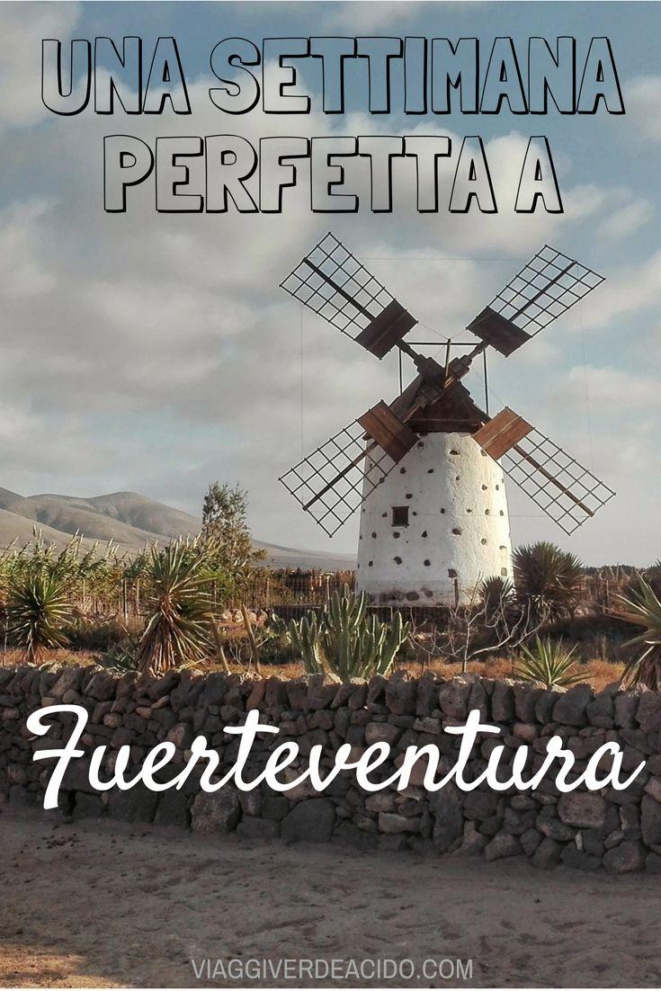 Una settimana perfetta a Fuerteventura. Cosa fare, come muoversi e dove dormire.