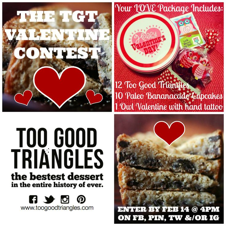 TGT VALENTINE CONTEST!!! Repin this pic with #ilovetgt and a sweet comment by Feb 14 @ 4pm to win a batch of #TooGoodTriangles in ANY style AND 10 #Paleo Bananacado Fudge #Cupcakes AND an #owl #valentine :) Yay! Winner will be announced Friday Feb 14 by 5pm.