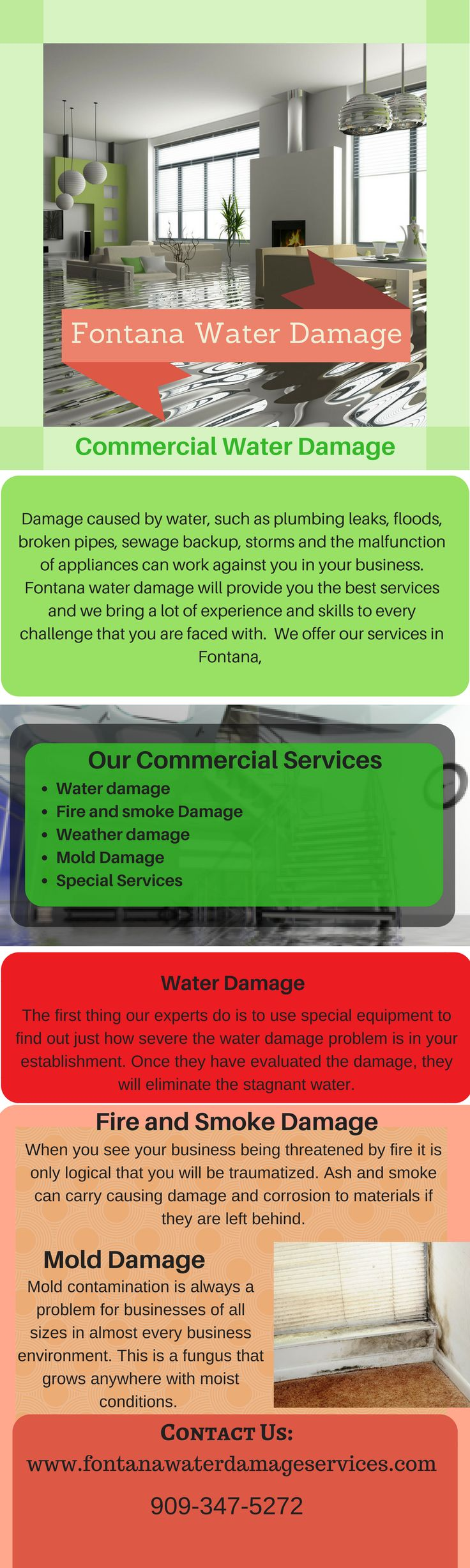 Get a unique service from water damage.  Fontana water damage restoration  provides you reliable services and offer their services in Fontana, Rancho Cucamonga, Bloomington, Colton & Ontario. They have a proficient expert who resolves all your problems in both commercial & residential areas. They offer services like water damage, content restoration, mold remediation, fire damage restoration & many more. For more details you can click here- http://fontanawaterdamageservices.com
