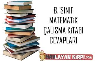 8. Sınıf Matematik Çalışma Kitabı Cevapları sitemizde yayınlanmıştır. En yeni ve doğru çalışma kitabı cevapları için sitemizi ziyaret edin.    http://www.havlayankirpi.com/2012/10/8-sinif-matematik-calisma-kitabi-cevaplari.html