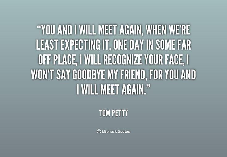 17 Best Ideas About Goodbye My Friend On Pinterest