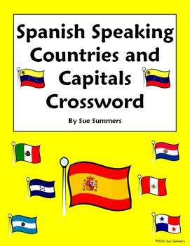 Spanish Speaking Countries and Capitals Crossword and Flag IDs by Sue Summers
