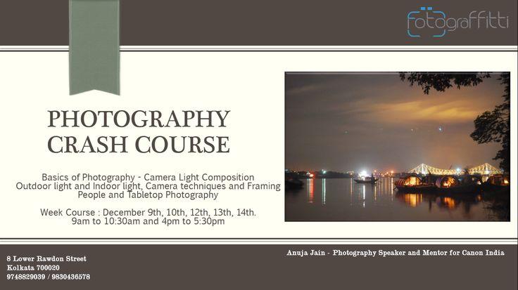 Photography Crash Course at Fotograffitti, Kolkata. 9748829039 gurukul@fotograffitti.com