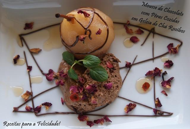 <3 Mousse de Chocolate com Pêras Cozidas em Geleia de Chá Rooibos