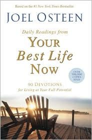 Joel Osteen - Your Best Life Now- Daily Readings