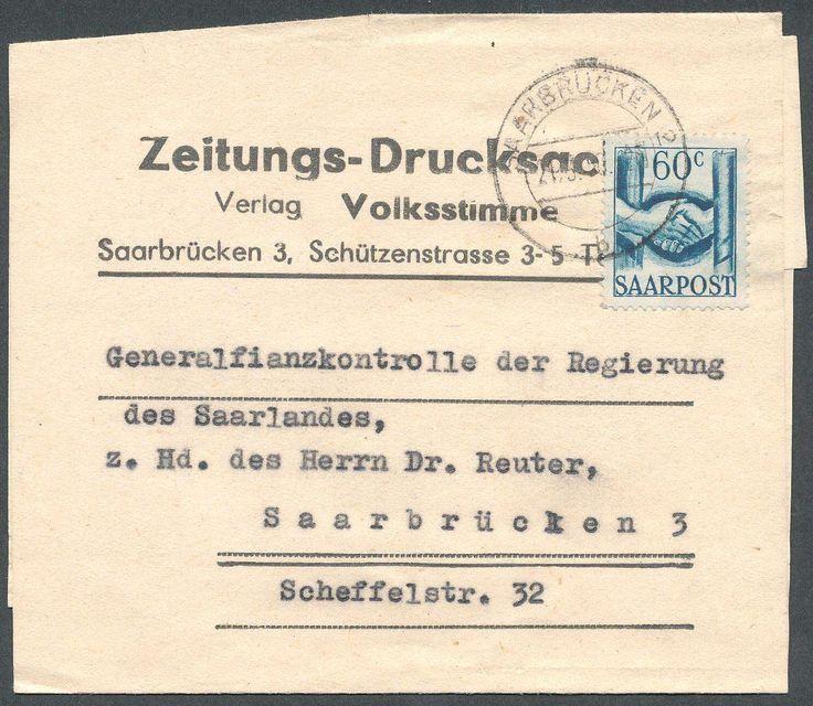 Germany, Saar, Saarland 1948, Freimarken, 60 C. als Einzelfrankatur auf Orts-Zeitungs-Streifband von Saarbrücken, seltene Verwendung (Mi.-Nr.240 EF/EUR 350,--). Price Estimate (8/2016): 80 EUR.
