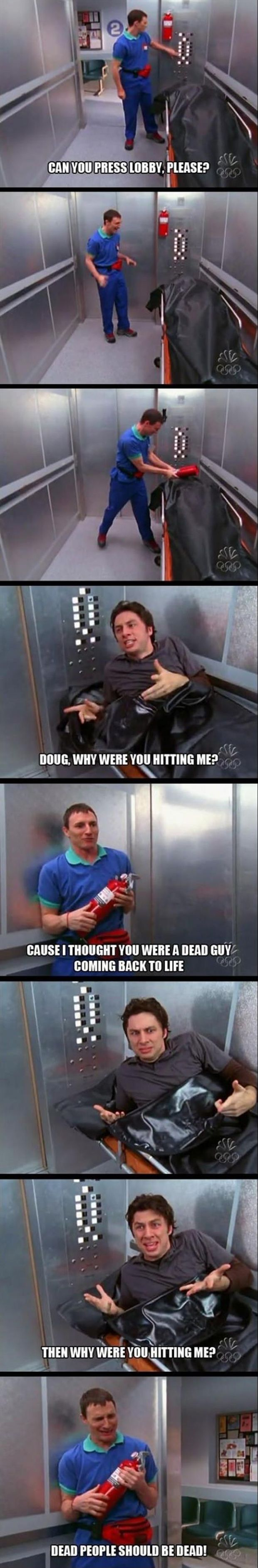 I laugh hysterically every time I watch this scene. Scrubs = best show ever!