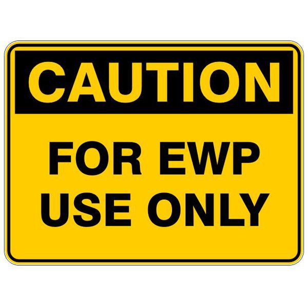 Caution For EWP Use Only #Caution #Signs #Creations #Group