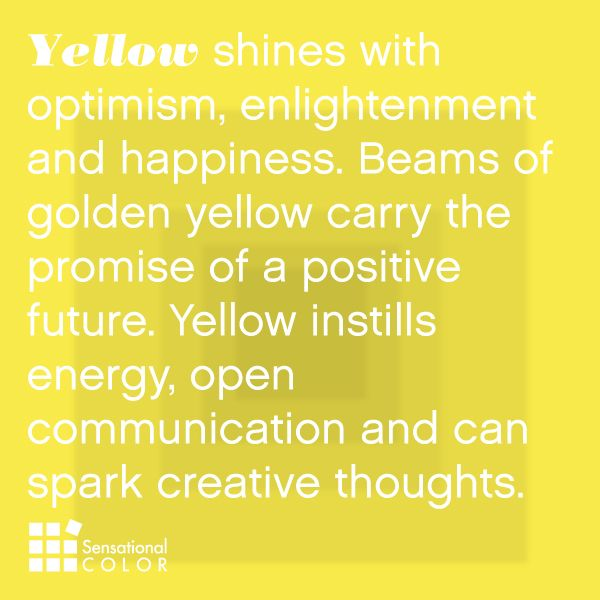 Feel the energy More. No wonder yellow is my favorite color. There's no such thing as too much good energy